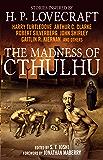 The Madness of Cthulhu Anthology (Volume One): 1