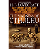 The Madness of Cthulhu Anthology (English Edition)