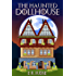 The Haunted Dollhouse (The Ghost Store)