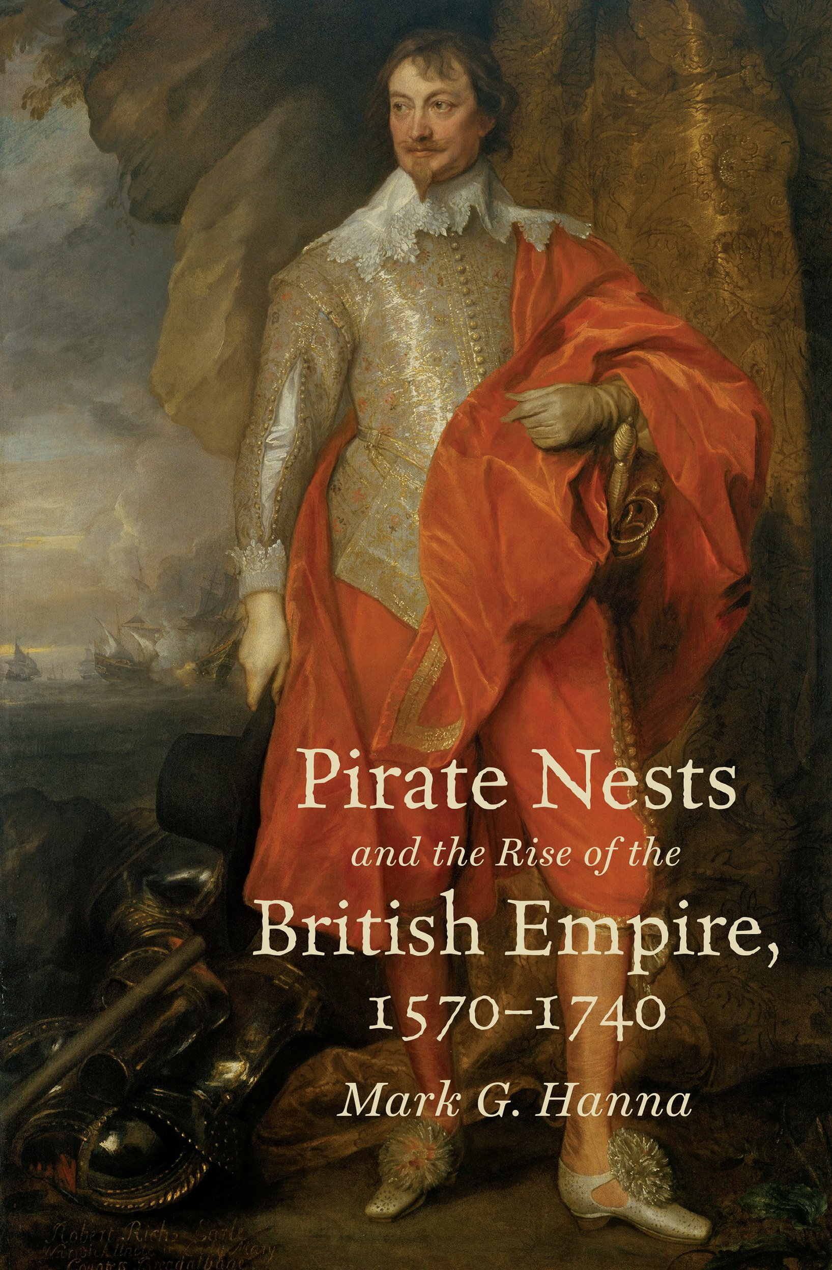 Read Online Pirate Nests and the Rise of the British Empire, 1570-1740 (Published by the Omohundro Institute of Early American History and Culture and the University of North Carolina Press) ebook