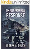Six Feet From Hell 1: Response
