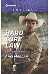 Hard Core Law (Texas Rangers: Elite Troop Book 4) Kindle Edition
