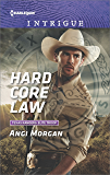 Hard Core Law (Texas Rangers: Elite Troop Book 4)