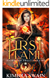 First Flame (Stories of Frost and Fire Book 1)