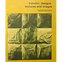 Transfer: Designs, Textures, and Images