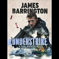 Understrike (An Agent Paul Richter Thriller Book 8)