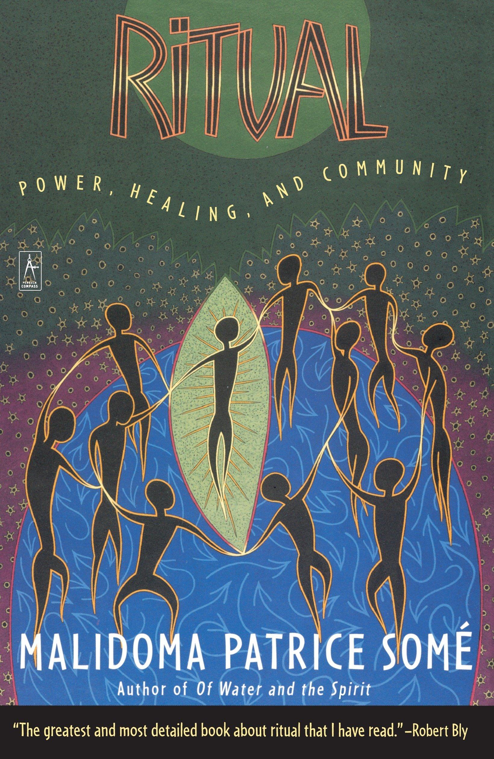 some healing community patrice malidoma power ritual and