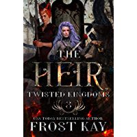 The Heir (Twisted Kingdoms Book 3)