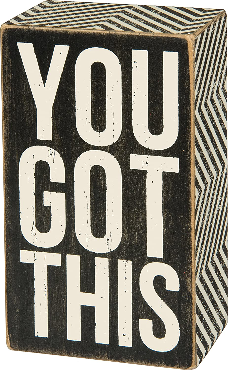 "Primitives By Kathy Box Sign - You Got This - 3"" x 5"" Sign, Black and White"