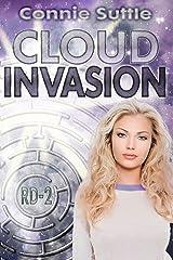 Cloud Invasion: R-D 2 (R-D Series) Kindle Edition