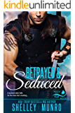 Betrayed & Seduced (House of the Cat Book 6)