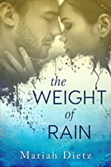 The Weight of Rain Kindle Edition