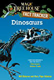 Dinosaurs: A Nonfiction Companion to Magic Tree House #1: Dinosaurs Before Dark (Magic Tree House: Fact Trekker)