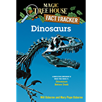 Dinosaurs: A Nonfiction Companion to Magic Tree House #1: Dinosaurs Before Dark (Magic Tree House (R) Fact Tracker)