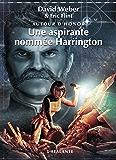 Une aspirante nommée Harrington: Autour d'Honor, T3