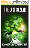 The Last Bazaar (Matt Drake Book 12)