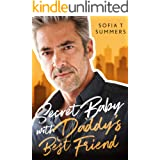 Secret Baby with Daddy's Best Friend: An Age Gap Romance (Forbidden Temptations)