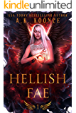 Hellish Fae: A Forbidden Fated Mates Reverse Harem Series (The Monsters and Miseries Series Book 1)
