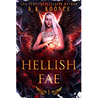 Hellish Fae: A Forbidden Fated Mates Reverse Harem Series (The Monsters and Miseries Series Book 1) (English Edition)