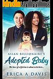 The Asian Billionaire's Adopted Baby: BWAM Romance (BWAM Pregnancy Romance Book 1)