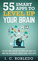 55 Smart Apps To Level Up Your Brain: Free Apps