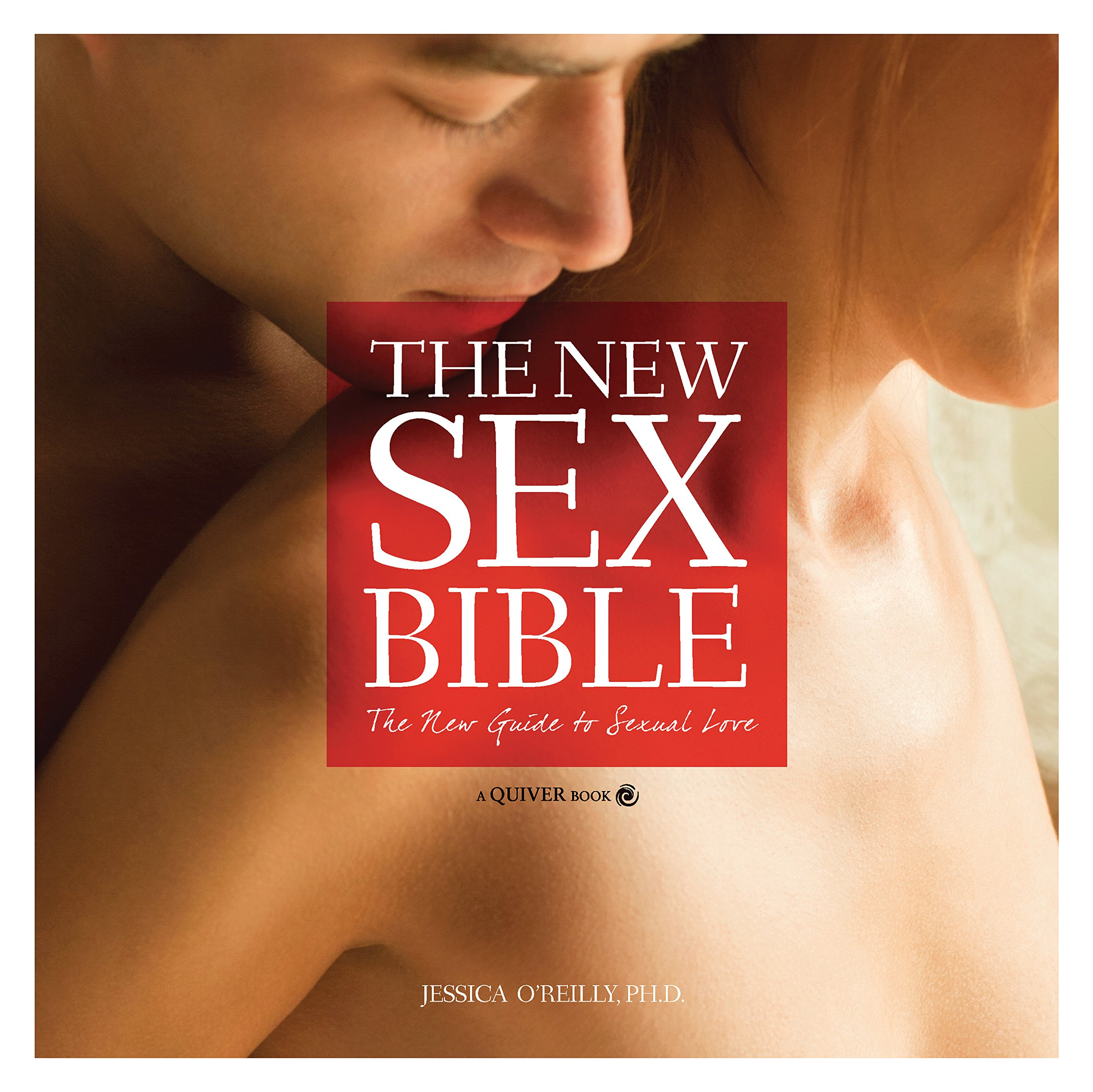 Download The New Sex Bible: The New Guide to Sexual Love pdf epub