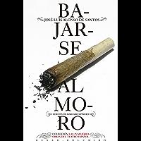 Bajarse al moro (Las 25 mejores obras del teatro español) (Spanish Edition)