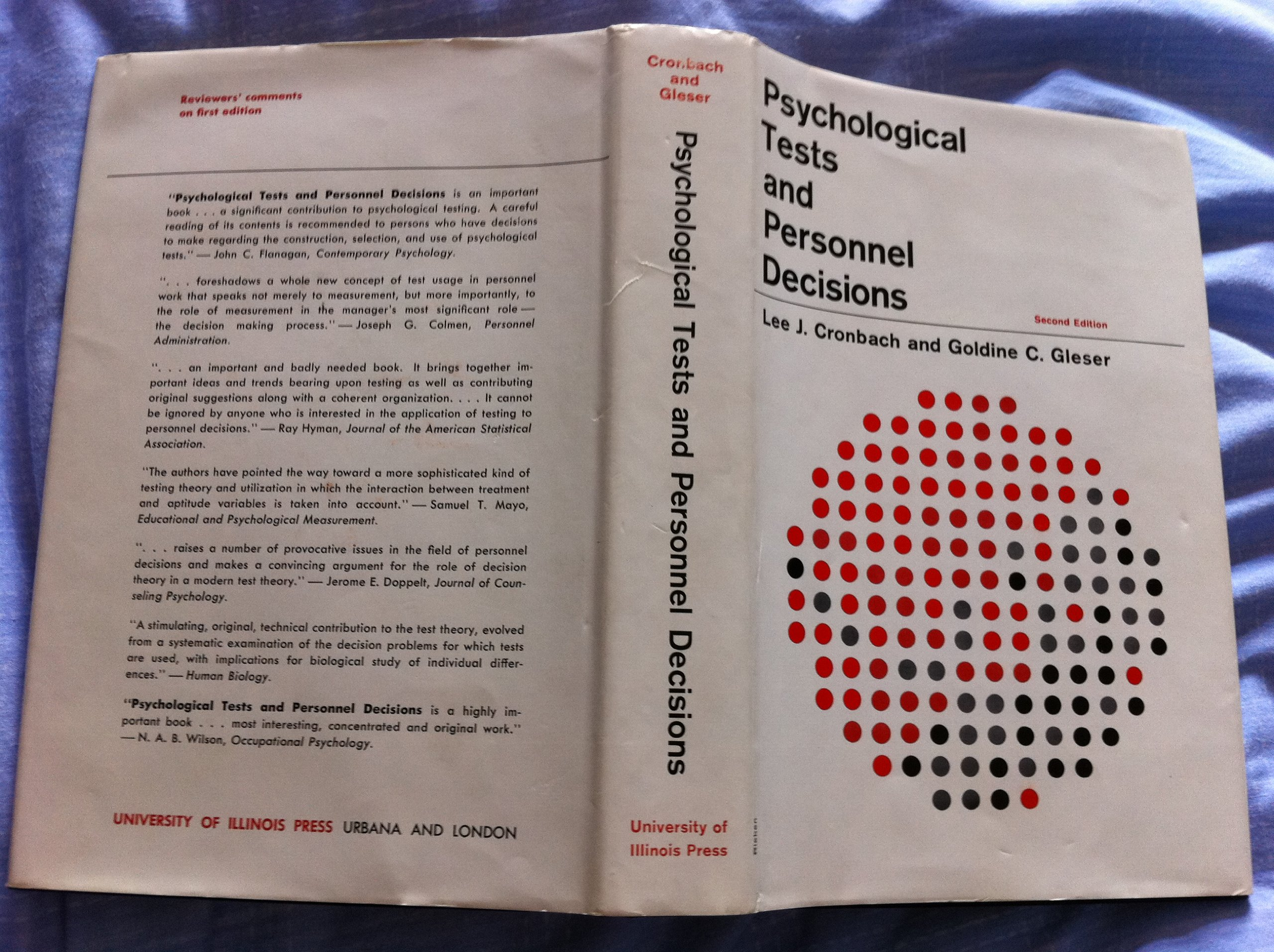 Psychological tests and personnel decisions: Lee J Cronbach