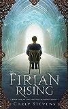 Firian Rising (The Tanyuin Academy Series Book 1)