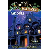 Ghosts: A Nonfiction Companion to Magic Tree House Merlin Mission #14: A Good Night for Ghosts