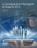 La Sociedad de la Información en España 2015