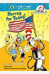 Hurray for Today!: All About Holidays (Cat in the Hat's Learning Library) Kindle Edition