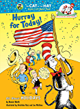 Hurray for Today!: All About Holidays (Cat in the Hat's Learning Library)