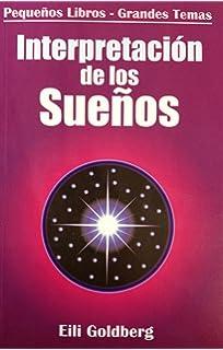 Interpretacion de los Suenos (Pequenos Libros - Grandes Temas) (Spanish Edition)