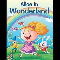 ALICE IN WONDERLAND (My Favourite Illustrated Classics)