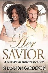 Her Savior: A Clean BWWM Christian Romance (Biannca & Matthew Book 1) Kindle Edition