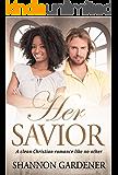 Her Savior (BWWM Romance Book 1)