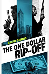 The One Dollar Rip-Off (Hardman Book 9) Kindle Edition