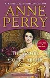 The Angel Court Affair: A Charlotte and Thomas Pitt Novel