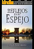 REFLEJOS EN EL ESPEJO: Un drama fresco que te llevará a ver la vida desde otro punto de vista