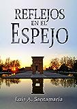 REFLEJOS EN EL ESPEJO