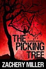 The Picking Tree: A Horror Novella Kindle Edition