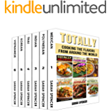 Totally Cookbooks: Cooking Flavors from around the World: 6 books in 1 Box Set: Mexican, Polynesian, Indian, Thai…