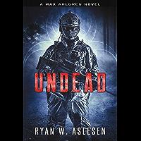 Undead: A Max Ahlgren Novel (Crucible Book 2)