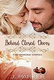 Behind Closed Doors: Five Marriage Stories
