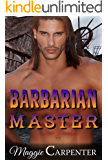 Her Barbarian Master: Forbidden Love (Alpha Male Master Series Book 2)