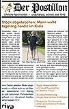 Der Postillon: Ehrliche Nachrichten – unabhängig, schnell, seit 1845 (German Edition)