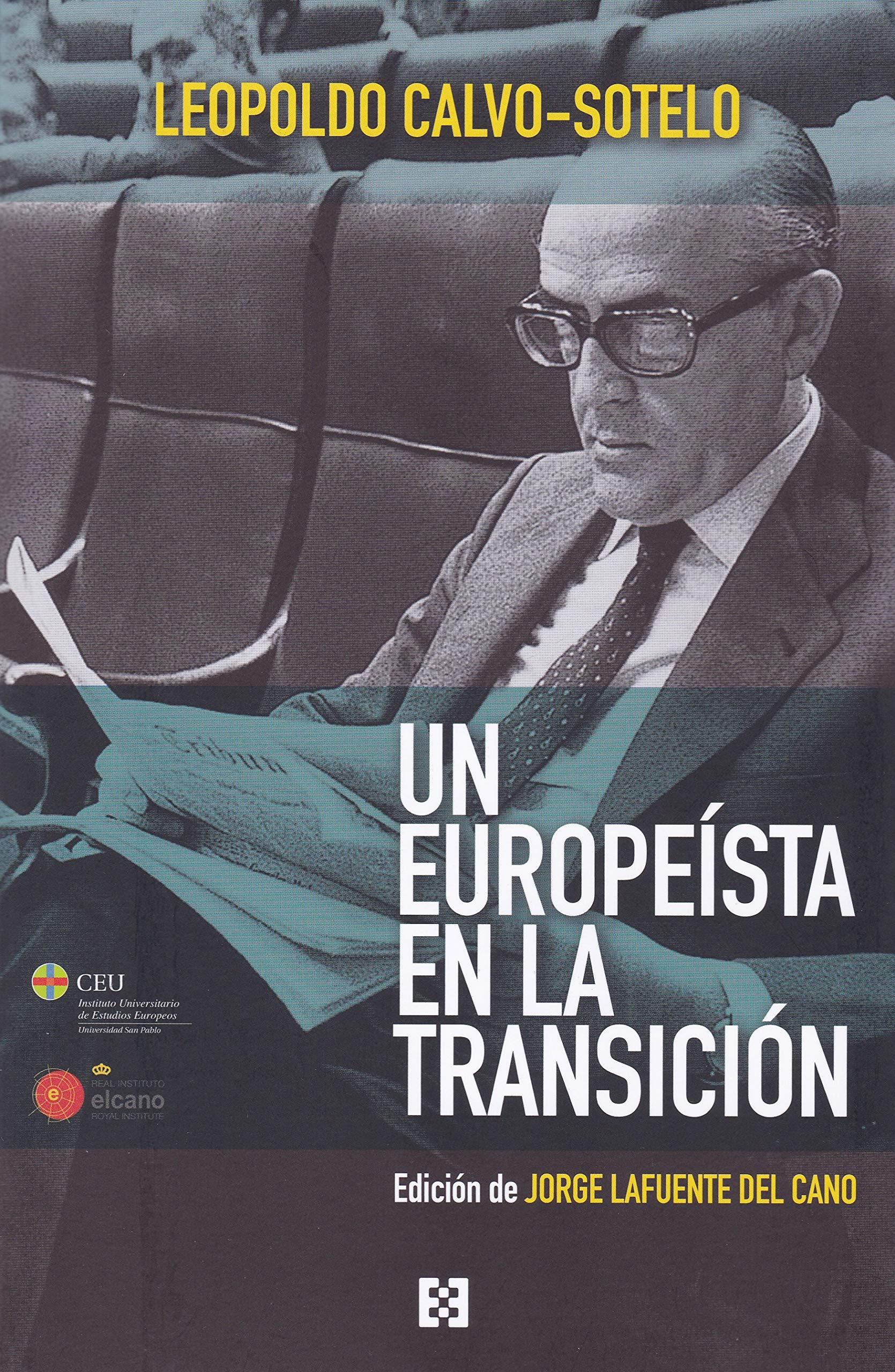 Un Europeista En La Transicion (RAÍCES DE EUROPA): Amazon.es ...