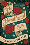 The Handfasted Wife: The story of 1066 from the perspective of the royal women (The Daughters of Hastings)