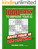 1000 Easy Sudoku Puzzles To Improve Your IQ (English Edition)